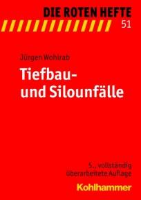 Die Roten Hefte, Heft 51 - Tiefbau-und Silounfalle