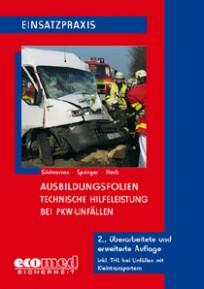 Ausbildungsfolien: Hilfeleistungseinsatz bei PKW-Unfällen
