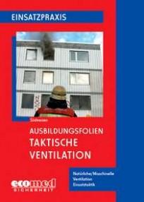 Ausbildungsfolien: Taktische Ventilation