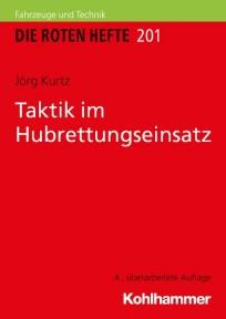 Die Roten Hefte, Ausbildung kompakt, Heft 201 - Taktik im Hubrettungseinsatz