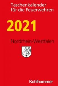 Taschenkalender für die Feuerwehren 2021. Nordrhein-Westfalen