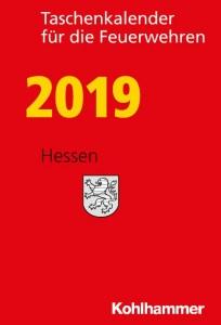 Taschenkalender für die Feuerwehren 2019. Hessen
