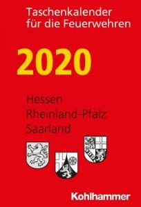Taschenkalender für die Feuerwehren 2020. Hessen, Rheinland-Pfalz, Saarland