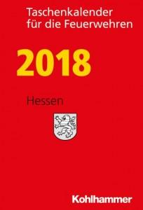 Taschenkalender für die Feuerwehren 2018. Hessen
