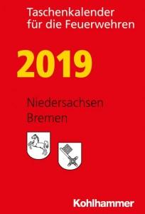 Taschenkalender für die Feuerwehren 2019. Niedersachsen, Bremen
