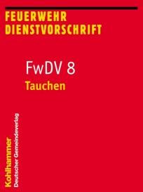 Feuerwehrdienstvorschrift FwDV 8
