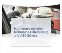 Schulungsbausteine Technische Hilfeleistung und ABC-Schutz