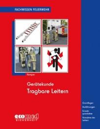 Fachwissen Feuerwehr: Gerätekunde Tragbare Leitern