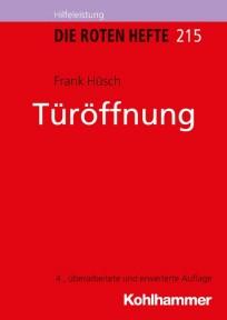 Die Roten Hefte, Ausbildung kompakt, Heft 215 - Türöffnung