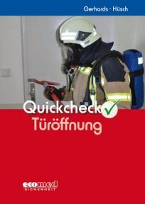 Quickcheck Türöffnung