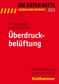 Die Roten Hefte, Ausbildung kompakt, Heft 203 - Überdruckbelüftung