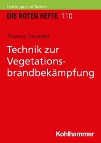 Die Roten Hefte, Heft 110 - Technik zur Vegetationsbrandbekämpfung