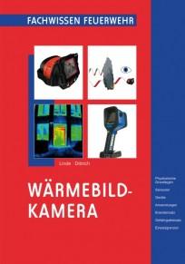 Fachwissen Feuerwehr: Wärmebildkamera