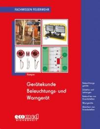 Fachwissen Feuerwehr: Gerätekunde Beleuchtungs- und Warngerät