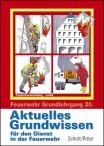 Feuerwehr Grundlehrgang - Truppmannausbildung FwDV 2