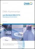 DWA-Kommentar zum Merkblatt DWA-M 715, Ölbeseitigung auf Verkehrsflächen