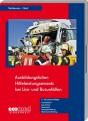 Ausbildungsfolien: Hilfeleistungseinsatz bei LKW- und Busunfällen