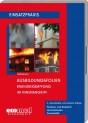 Ausbildungsfolien: Brandbekämpfung im Innenangriff