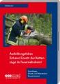 Ausbildungsfolien: Sicherer Einsatz der Kettensäge im Feuerwehrdienst