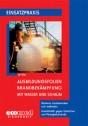 Ausbildungsfolien: Brandbekämpfung mit Wasser und Schaum