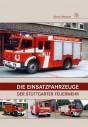 Die Einsatzfahrzeuge der Stuttgarter Feuerwehr
