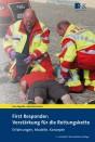 First Responder: Verstärkung für die Rettungskette