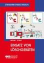 Standard-Einsatz-Regeln: Einsatz von Löschgeräten