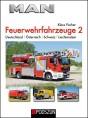 MAN Feuerwehrfahrzeuge, Band 2