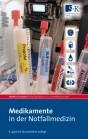 Medikamente in der Notfallmedizin
