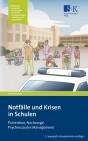 Notfälle und Krisen in Schulen