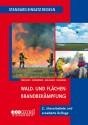 Standard-Einsatz-Regeln: Wald- und Flächenbrandbekämpfung