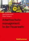 Arbeitsschutzmanagement in der Feuerwehr