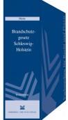 Brandschutzgesetz Schleswig-Holstein. Kommentar