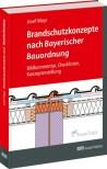 Brandschutzkonzepte nach Bayerischer Bauordnung