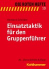 Die Roten Hefte, Heft 10 - Einsatztaktik für den Gruppenführer