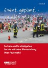 Event geplant - an alles gedacht?