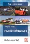 Feuerlöschflugzeuge, Typenkompass