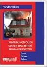 Ausbildungsfolien: Suchen und Retten bei Brandeinsätzen