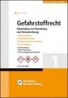 Gefahrstoffrecht. Materialien zur Einstufung und Kennzeichnung