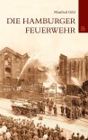 Die Hamburger Feuerwehr