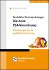 Persönliche Schutzausrüstungen. Die neue PSA-Verordnung