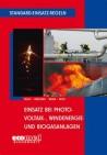 Standard-Einsatz-Regeln: Einsatz bei Photovoltaik-, Windenergie- und Biogasanlagen