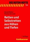 Die Roten Hefte, Heft 54 - Retten und Selbstretten aus Höhen und Tiefen