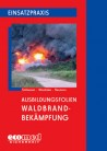 Ausbildungsfolien: Waldbrandbekämpfung