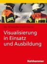 Visualisierung in Einsatz und Ausbildung