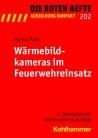 Die Roten Hefte, Ausbildung kompakt, Heft 202 - Wärmebildkameras im Feuerwehreinsatz